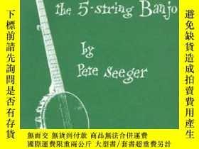 二手書博民逛書店How罕見To Play The 5-string Banjo, Third Edition (banjo)Y
