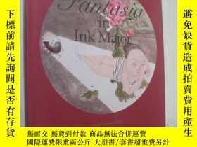 二手書博民逛書店Fantasia罕見in Ink Major 精裝12開帶書衣,