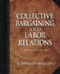 二手書博民逛書店 《Collective Bargaining and Labour Relations》 R2Y ISBN:0132969637│Herman