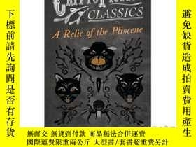 二手書博民逛書店A罕見Relic of the Pliocene (Cryptofiction Cla...-上新世的遺跡(密文小