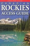 二手書博民逛書店 《Canadian Rockies Access Guide》 R2Y ISBN:1551051761│Lone Pine Pub.