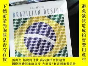 二手書博民逛書店a罕見glimpse of Brazilian design.Y167411