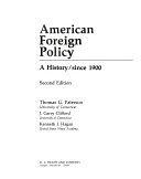 二手書博民逛書店 《American Foreign Policy: A History. Since 1900》 R2Y ISBN:0669045667