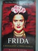 【書寶二手書T3/藝術_KHY】Frida: A Biography of Frida Kahlo_Herrera, H