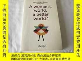 二手書博民逛書店A罕見women s world, a better worldY8204 A women s world,