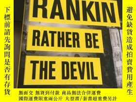 二手書博民逛書店Ian罕見Rankin Rathe人Be The DevilY247760