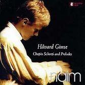 經典數位~哈佛金斯 - 蕭邦:詼諧曲與序曲 / Håvard Gimse - Chopin Scherzi and Preludes