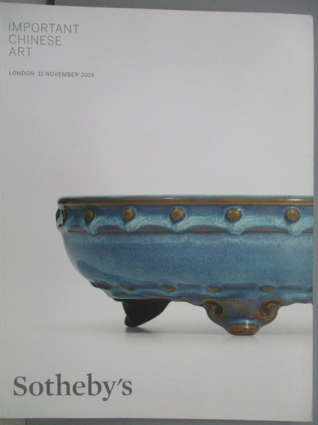 【書寶二手書T4/收藏_XCZ】Sotheby s_Important Chinese Art_2015/11/11