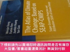 二手書博民逛書店英文原版罕見The Atlas of Climate ChangeY7215 Wenjie Dong and