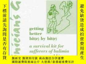 二手書博民逛書店Clinician s罕見Guide: Getting Better Bit(e) by Bit(e): A Su