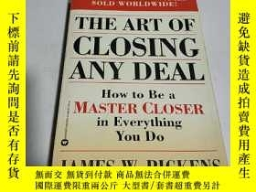 二手書博民逛書店THE罕見ART OF CLOSING ANY DEAL(外文)