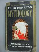 【書寶二手書T1/宗教_HTD】Mythology-Timeless Tales of Gods and Heroes_Hamilton, Edith