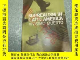 二手書博民逛書店SURREALISM罕見IN LATIN AMERICA VIV
