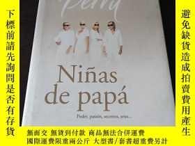 二手書博民逛書店Niñas罕見de papa(西班牙語原版,精裝)Y208076