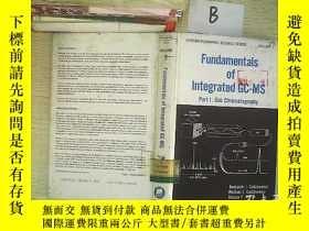 二手書博民逛書店Fundamentals罕見of Integrated GC-M