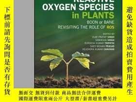 二手書博民逛書店Reactive罕見Oxygen Species in Plants: Boon Or Bane - Revisi