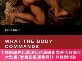 二手書博民逛書店What罕見The Body Commands: The Imperative Theory Of PainY