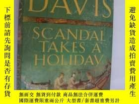 二手書博民逛書店SCANDAL罕見TAKES A HOLIDAYY85718 L