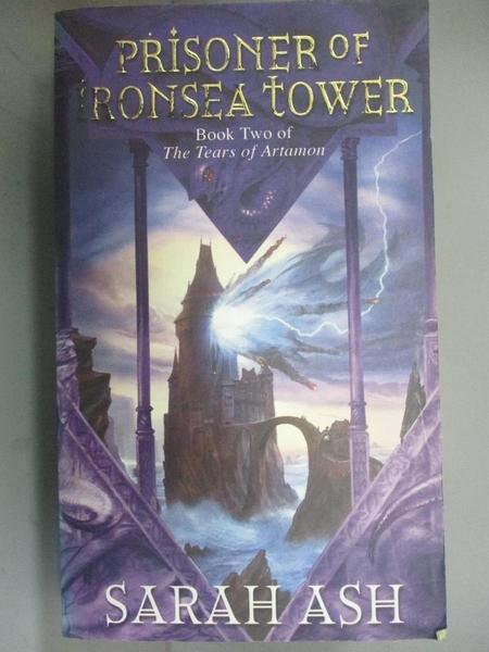 【書寶二手書T4/原文小說_BHN】Prisoner of Ironsea Tower_Sarah Ash
