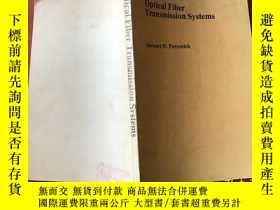 二手書博民逛書店optical罕見fiber transmission syst