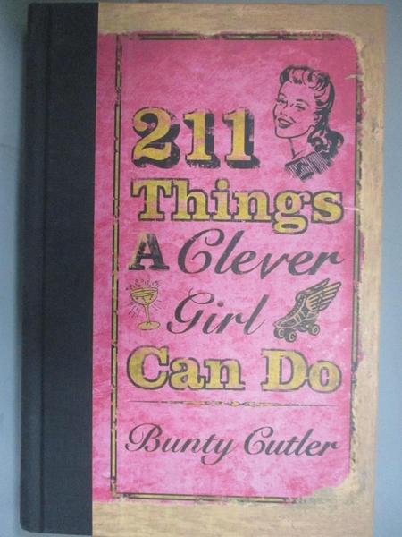 【書寶二手書T4/原文小說_BOH】211 Things a Clever Girl Can Do_Cutler, Bunty