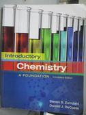 【書寶二手書T4/大學理工醫_QJC】Introductory Chemistry A Foundation_Zumda