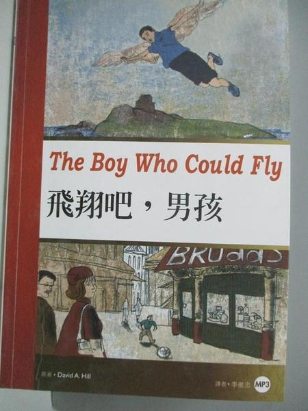 【書寶二手書T7/語言學習_AKQ】飛翔吧,男孩 _David A. Hill