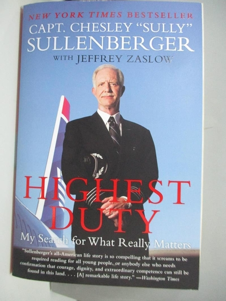 【書寶二手書T1/原文書_AE3】Highest Duty-My Search for What..._Sullenberger