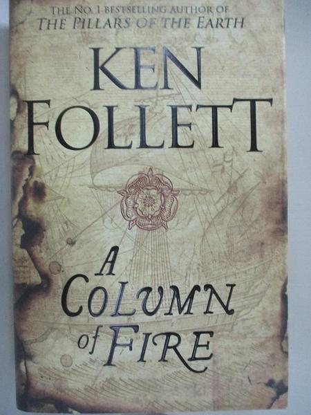 【書寶二手書T1/原文小說_FLX】A Column of Fire_Ken Follett