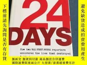 二手書博民逛書店24罕見days:how two wall street journal reporters uncovered