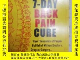 二手書博民逛書店大32開英文原版罕見The 7-Day Back Pain Cu