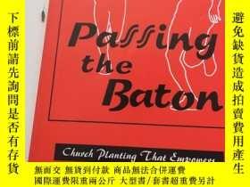 二手書博民逛書店Passing罕見The Baton—Church Planti