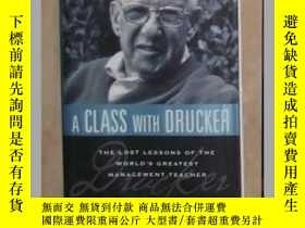 二手書博民逛書店《罕見A Class with Drucker 》William