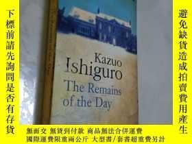 二手書博民逛書店The罕見Remains of the Day石黑一雄《落日余輝》Y12880 Kazuo Ishiguro