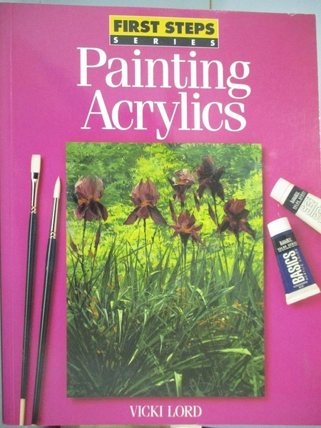 【書寶二手書T6/藝術_XGQ】Painting Acrylics_Lord, Vicki