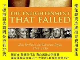 二手書博民逛書店The罕見Enlightenment That FailedY256260 Jonathan I. Israe