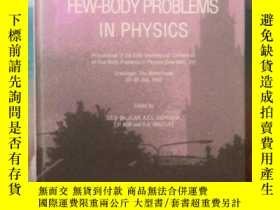 二手書博民逛書店英文原版書罕見Few-Body Problems in Phys