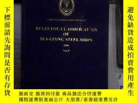 二手書博民逛書店RULES罕見FOR CLASSIFICATION OF SEA-GOING STEEL SHIPS 2006 V