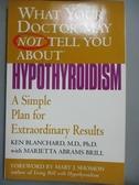 【書寶二手書T2/餐飲_HTA】What Your Doctor May Not Tell You About Hypo