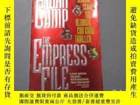 二手書博民逛書店英文原版:The罕見Empress FileY3597 John