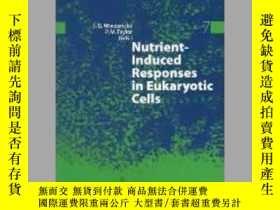 二手書博民逛書店Nutrient-Induced罕見Responses in Eukaryotic CellsY405706