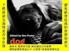 二手書博民逛書店Dog罕見Culture: Writers On The Character Of Canines-狗文化:論犬科
