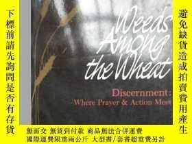 二手書博民逛書店【英文原版】Weeds罕見Among the Wheat - D
