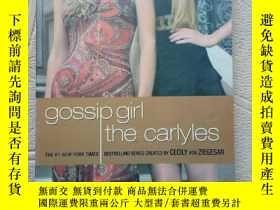 二手書博民逛書店gossip罕見girl the carlyesY21599 C