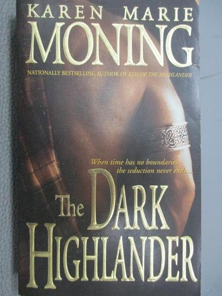 【書寶二手書T3/原文小說_C4Z】The Dark Highlander_Karen Marie Moning