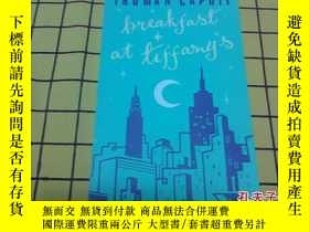 二手書博民逛書店Breakfast罕見at Tiffany s(英文原版)Y20