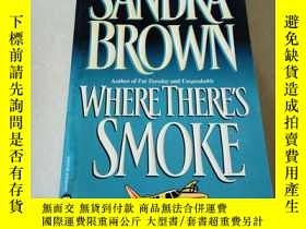 二手書博民逛書店WHRRE罕見THERE S SMOKE(英文)Y212829