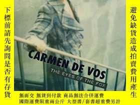 二手書博民逛書店Carmen罕見de Vos: The Eyes of the FoxY360448 Carmen de Vo