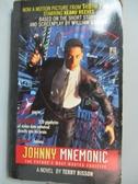 【書寶二手書T9/原文小說_IMM】Johnny Mnemonic_Terry Bisson