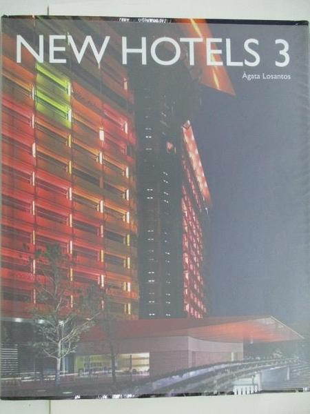 【書寶二手書T3/設計_DOS】New Hotels 3_Agata Losantos